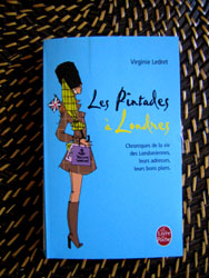 Les Pintades à Londres. Chroniques de la vie des Londoniennes - Virginie Ledret
