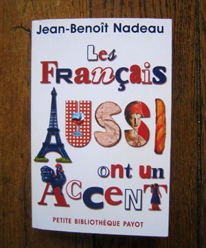 beaute « Les français aussi ont un accent » : excellente lecture de chaise longue maquillage